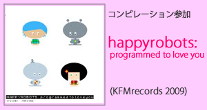 HAPPYROBOTS  : programmed to love you